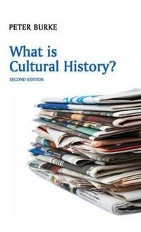 What is Cultural History?, 2nd Edition