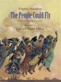 People Could Fly: The Picture Book