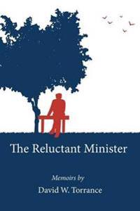The Reluctant Minister