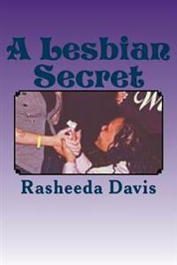 A Lesbian Secret: A Lesbian Secret Is Based on a Girl Named Sydney Keeping Her Lesbian Sexuality to Herself. She Tries to Keep a Secret