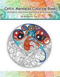 Celtic Mandalas Coloring Book: 20 Original, Hand-Drawn Celtic Mandalas