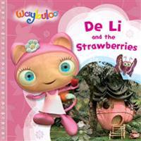 Waybuloo De Li and the Strawberries