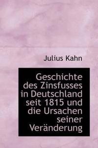 Geschichte Des Zinsfusses in Deutschland Seit 1815 Und Die Ursachen Seiner Ver Nderung