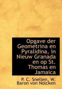 Opgave Der Geometrina En Pyralidina, in Nieuw Granada En Op St. Thomas En Jamaica