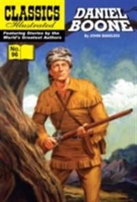 Daniel Boone: Master of the Wilderness (with panel zoom)    - Classics Illustrated