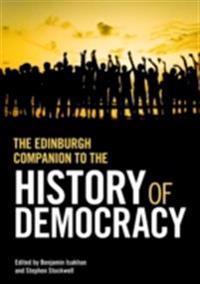 Edinburgh Companion to the History of Democracy