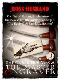 Sherlock Holmes & The Master Engraver