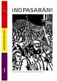 NO PASARAN - Spanska inbördeskriget och uppgörelsen med fascismen