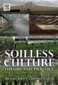 Soilless Culture: Theory and Practice