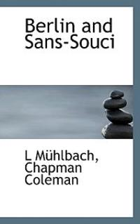 Berlin and Sans-Souci