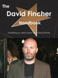 David Fincher Handbook - Everything you need to know about David Fincher