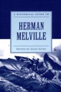 Historical Guide to Herman Melville