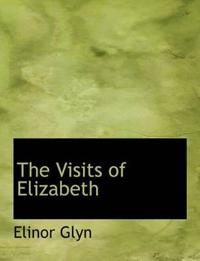The Visits of Elizabeth