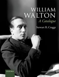 William Walton: A Catalogue: Paperback