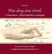 Hon drog sina streck, vi minns henne - Helene Schjerfbeck i Västnyland - Tove Virta pdf epub