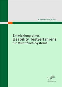 Entwicklung eines Usability Testverfahrens fur Multitouch-Systeme