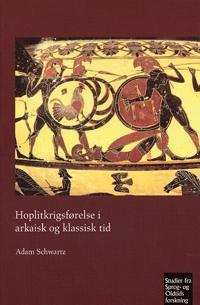 Hoplitkrigsforelse I Arkaisk Og Klassisk Tid