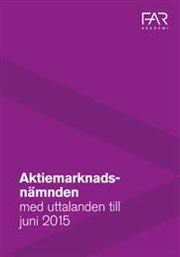 Aktiemarknadsnämnden med uttalanden till juni 2015