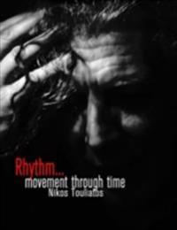 Rhythm, Movement Through Time