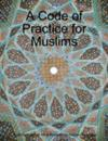Code of Practice for Muslims