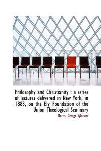 Philosophy and Christianity