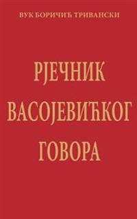 Rjecnik Vasojevickog Govora