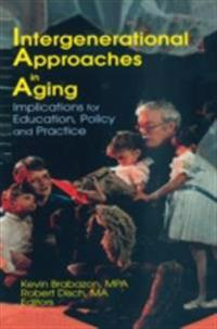Intergenerational Approaches in Aging