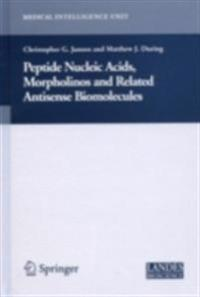 Peptide Nucleic Acids, Morpholinos and Related Antisense Biomolecules