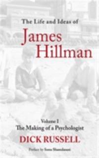 Life and Ideas of James Hillman