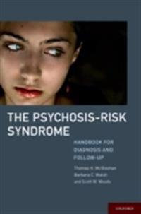 Psychosis-Risk Syndrome: Handbook for Diagnosis and Follow-Up