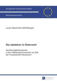 Die Jakobiner in Oesterreich