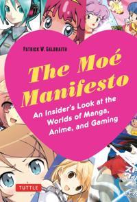 Moe Manifesto