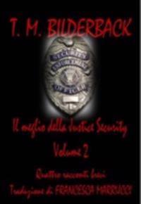 Il Meglio Della Justice Security - Quattro Racconti Brevi