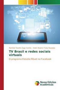 TV Brasil E Redes Sociais Virtuais