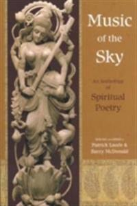 Music Of The Sky: An Anthology Of Spirit