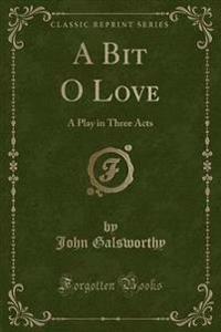 A Bit O Love