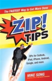 ZIP! Tips