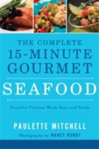 Complete 15 Minute Gourmet