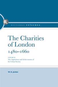 Charities of London, 1480 - 1660