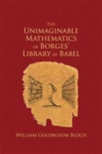 Unimaginable Mathematics of Borges' Library of Babel