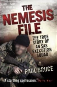 Nemesis File - The True Story of an SAS Execution Squad
