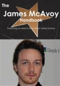 James McAvoy Handbook - Everything you need to know about James McAvoy