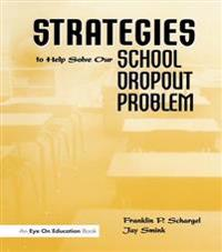 Strategies to Help Solve Our School Dropout Problem