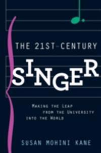 21st Century Singer: Making the Leap from the University into the World
