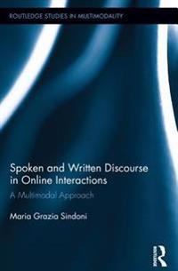 Spoken and Written Discourse in Online Interactions