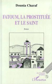 Fatoum la prostituee et le saint