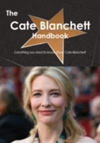 Cate Blanchett Handbook - Everything you need to know about Cate Blanchett