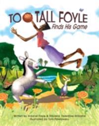 Too-Tall Foyle Finds His Game