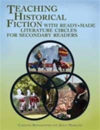 Teaching Historical Fiction with Ready-Made Literature Circles for Secondary Readers