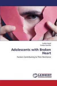 Adolescents with Broken Heart